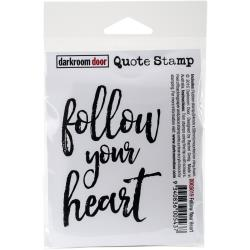 Darkroom Door - Quote Stamp - Follow Your Heart