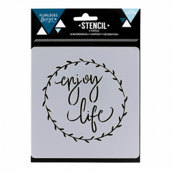 Florilèges Design - Stencil - Enjoy life